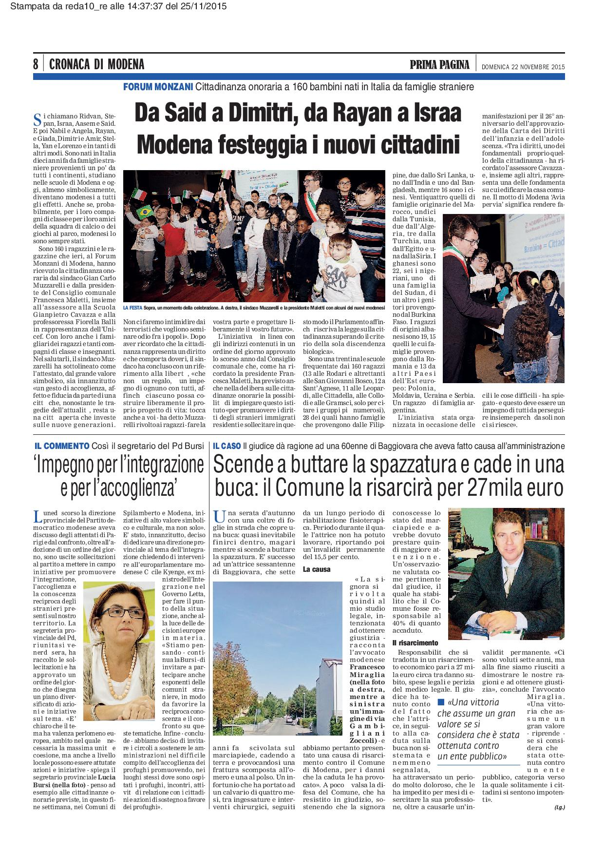 Fa causa al comune di Modena e vince